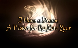 i-have-a-dream-for-new-year